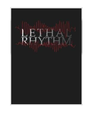 LETHAL RHYTHM